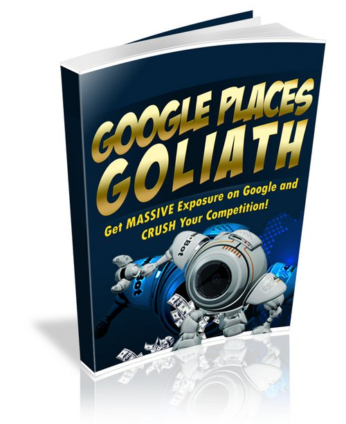 Product picture Google Places Goliath (Master Resell Rights)